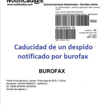 Caducidad del Despido notificado por Burofax